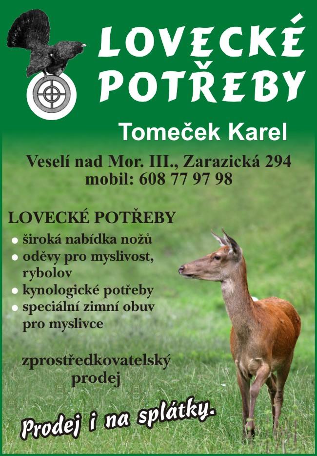 4e5eb8b0c Lovecké potřeby - Karel Tomeček | ZBRANĚ - STŘELIVO - LOVECKÉ ...